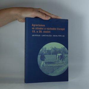 náhled knihy - Agrarismus ve střední a východní Evropě 19. a 20. století
