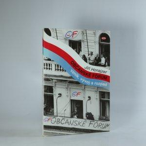 náhled knihy - Občanské fórum. Vznik, vývoj a rozpad