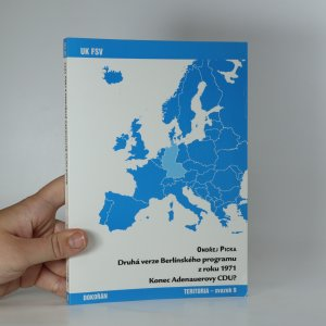náhled knihy - Druhá verze Berlínského programu z roku 1971. Konec Adenauerovy CDU?