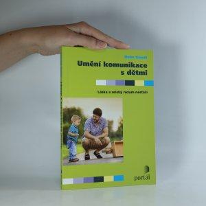 náhled knihy - Umění komunikace s dětmi. Láska a selský rozum nestačí