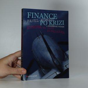 náhled knihy - Finance po krizi. Evropa na cestě do neznáma