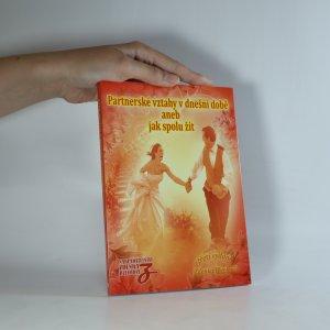 náhled knihy - Partnerské vztahy v dnešní době aneb Jak spolu žít