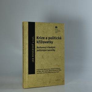 náhled knihy - Krize a politické křižovatky. Rozhovory s českými politickými teoretiky