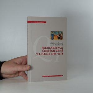 náhled knihy - Sekularizace českých zemí v letech 1848-1914