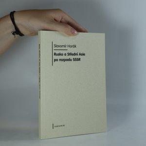 náhled knihy - Rusko a Střední Asie po rozpadu SSSR