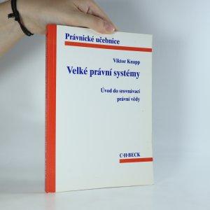 náhled knihy - Velké právní systémy. Úvod do srovnávací právní vědy