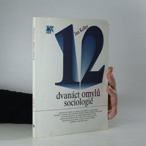 náhled knihy - Dvanáct omylů sociologie