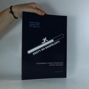náhled knihy - Cesty do dospělosti. Psychologické a sociální charakteristiky dnešních dvacátníků