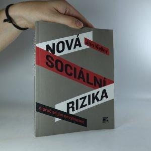 náhled knihy - Nová sociální rizika a proč se jim nevyhneme