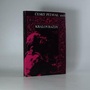 náhled knihy - Český pitaval aneb Královraždy