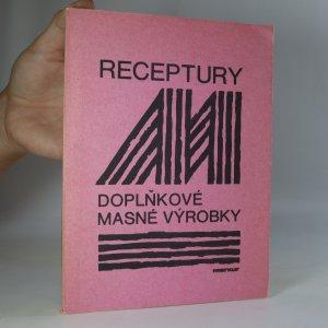 náhled knihy - Receptury doplňkové masné výroby