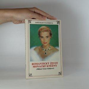 náhled knihy - Romantický život monacké kněžny. Milenci Grace Kellyové