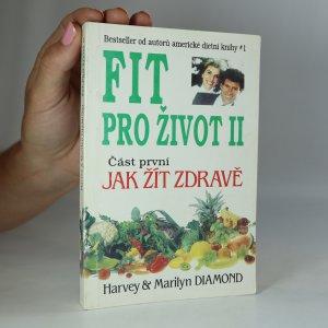 náhled knihy - Fit pro život II. Část 1., Jak žít zdravě