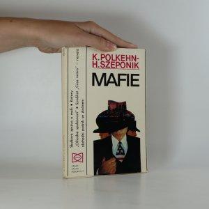 náhled knihy - Mafie. Kdo nemlčí - zemře