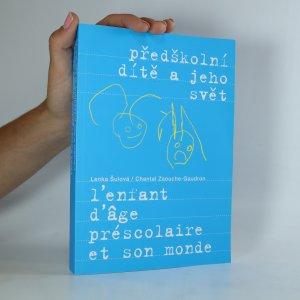 náhled knihy - Předškolní dítě a jeho svět. L'enfant d'âge préscolaire et son monde