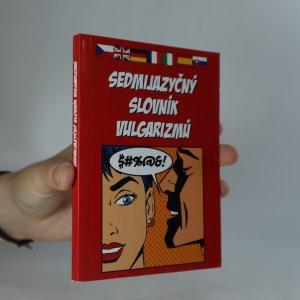 náhled knihy - Sedmijazyčný slovník vulgarizmů