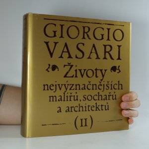náhled knihy - Životy nejvýznačnějších malířů, sochařů a architektů II.