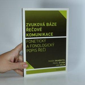 náhled knihy - Zvuková báze řečové komunikace. Fonetický a fonologický popis řeči
