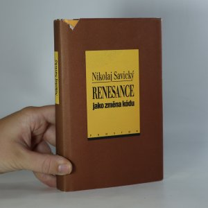 náhled knihy - Renesance jako změna kódu. O komunikaci slovem a obrazem v italském rinascimentu