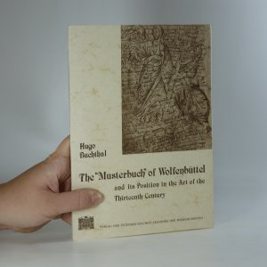 náhled knihy - The Musterbuch of Wolfenbüttel and its Position in the Art of the Thirteenth Century