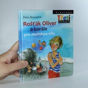 náhled knihy - Rošťák Oliver a korále pro mořskou vílu (asi podpis autorky a ilustrátorky)