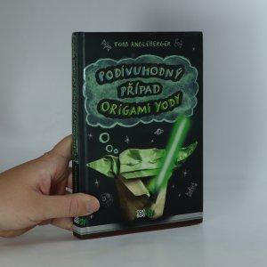 náhled knihy - Podivuhodný případ origami Yody
