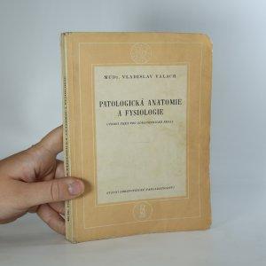 náhled knihy - Patologická anatomie a fysiologie