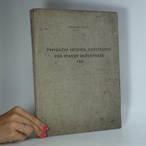 náhled knihy - Typizační sborník konstrukcí pro stavby inženýrské