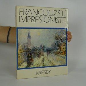 náhled knihy - Francouzští impresionisté. Kresby