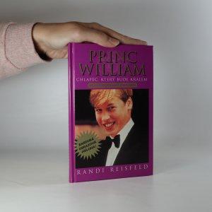 náhled knihy - Princ William. Chlapec, který bude králem