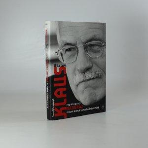 náhled knihy - Jana Klusáková a Václav Klaus rozmlouvají nadoraz o osmi letech ve svobodném státě
