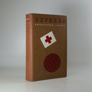 náhled knihy - Odyssea amerického lékaře. Dobrodružství v 45 zemích