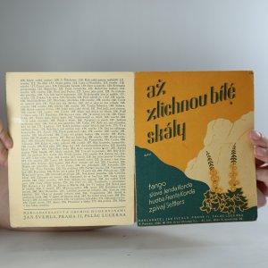 náhled knihy - Až ztichnou bílé skály
