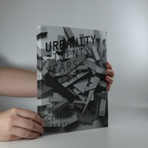 náhled knihy - Urbanity-Twenty Years Later. Projects for central european capitales.
