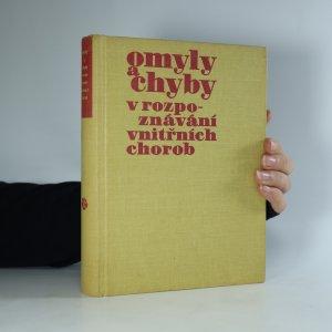 náhled knihy - Omyly a chyby v rozpoznávání vnitřních chorob (kniha je cítit kouřem)