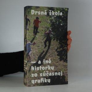náhled knihy - Drsná škola a iné historky zo súčasnej grafiky