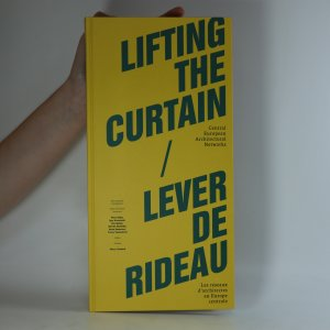 náhled knihy - Lifting the curtain. Lever de rideau.