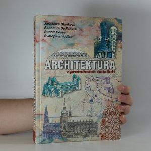 náhled knihy - Architektura v proměnách tisíciletí