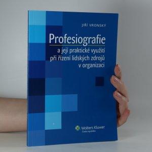 náhled knihy - Profesiografie a její praktické využití při řízení lidských zdrojů v organizaci