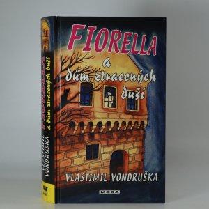 náhled knihy - Fiorella a dům ztracených duší