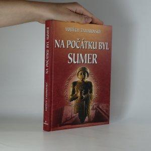 náhled knihy - Na počátku byl Sumer (kniha je cítit kouřem)