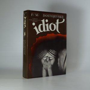 náhled knihy - Idiot (kniha je cítit kouřem)