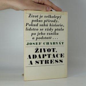 náhled knihy - Život, adaptace a stress (kniha je cítit kouřem)