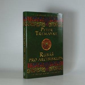 náhled knihy - Rubáš pro arcibiskupa (kniha je cítit kouřem)