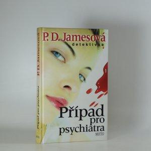 náhled knihy - Případ pro psychiatra. (Je cítit kouřem)