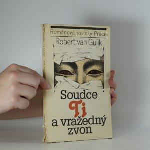 náhled knihy - Soudce Ti a vražedný zvon. (Je cítit kouřem)