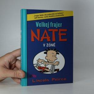náhled knihy - Velkej frajer Nate v zóně