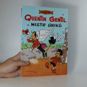 náhled knihy - Quentin Gentil a mistr úniků