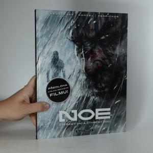 náhled knihy - Noe. 3. díl. Čtyřicet dní a čtyřicet nocí.
