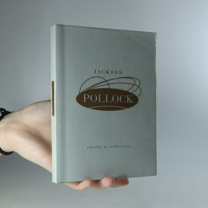 náhled knihy - Jackson Pollock. Výroky a rozhovory